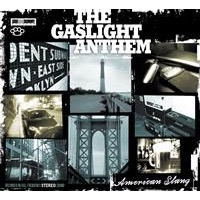 Gaslight Anthem, The: American Slang