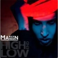 Manson, Marilyn: The High End of Low
