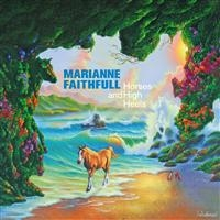 Faithfull, Marianne: Horses And High Heels