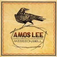 Lee, Amos: Mission Bell