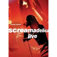 Primal Scream: Screamadelica Live (DVD)