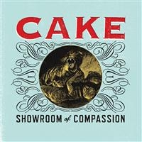 Cake: Showroom Of Compassion (CD)