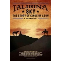Kings Of Leon: Talihina Sky - The Story Of Kings Of Leon (BluRay)