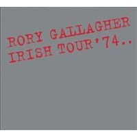 Gallagher Rory: Irish Tour '74