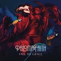 Faith, Paloma: Fall To Grace
