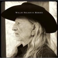 Nelson, Willie: Heroes (CD)