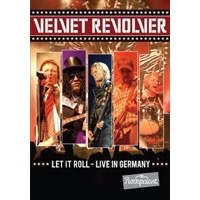 Velvet Revolver: Let It Roll - Live In Germany 2008 (DVD)