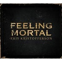Kristofferson, Kris: Feeling Mortal