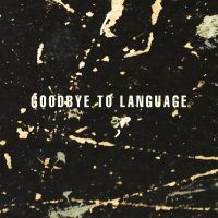 Lanois, Daniel: Goodbye To Language (Vinyl)