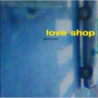 LOVE SHOP: NATIONAL (VINYL)