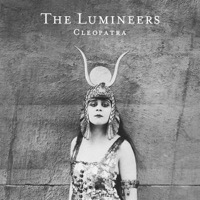 Lumineers, The: Cleopatra