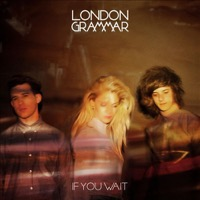 London Grammar: If You Wait (2xVinyl)