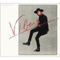 London, Theophilus: Vibes