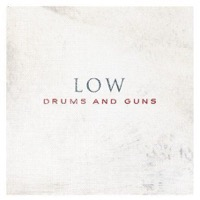 Low: Drums And Guns (Vinyl)