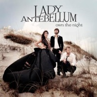 Lady Antebellum: Own The Night (CD)