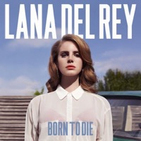 Del Rey, Lana: Born To Die (CD)