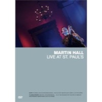 Hall, Martin: Live At Sct. Pauls (DVD)
