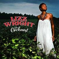 Lizz Wright -The Orchard