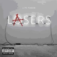 Fiasco, Lupe: Lasers