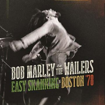 Marley, Bob: Easy Skanking in Boston \'78 (CD/BluRay)
