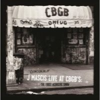 Mascis, J.: J Mascis Live At CBGB's - First Acoustic Show