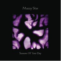 Mazzy Star: Seasons Of Your Day (2xVinyl)