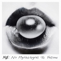 Mø: No Mythologies To Follow