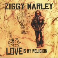 Marley, Ziggy: Love Is My Religion (Vinyl)