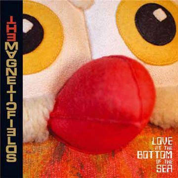 Magnetic Fields: Love At The Bottom Of The Sea (Vinyl)