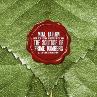 Patton, Mike: The Solitude Of Prime Numbers