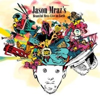 Mraz, Jason: Beautiful Mess - Live On Earth (CD/DVD)
