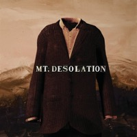 Mt Desolation: Mt Desolation
