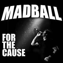 Madball: For The Cause (CD)