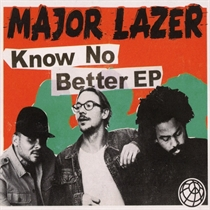 Major Lazer: Know No Better (CD)