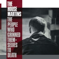Housemartins, The: The People Who Grinned Themselves To Death (Vinyl)