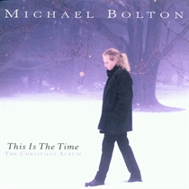 Bolton, Michael: This Is The Time - The Christmas Album (CD)