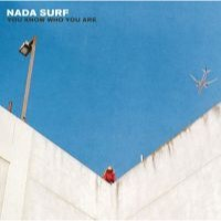 Nada Surf: You Know Who You Are (Vinyl)