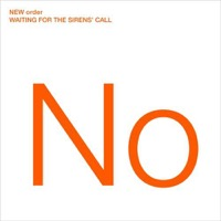 New Order: Waiting For The Sirens' Call (2xVinyl)