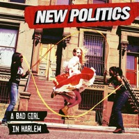 New Politics: A Bad Girl In Harlem