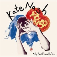 Nash, Kate: My Best Friend Is You (Vinyl)
