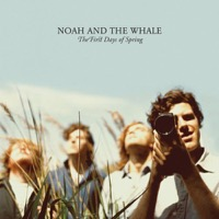 Noah & The Whale: First Days of Spring