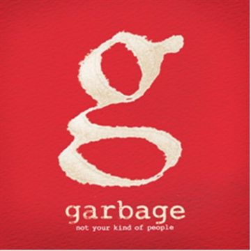 Garbage: Not Your Kind Of People (Vinyl)