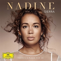 Sierra, Nadine, Royal Philharmonic Orchestra, Robert Spano: There's A Place For Us (CD)