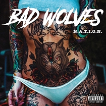 Bad Wolves:  N.A.T.I.O.N. (CD)