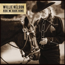 Nelson, Willie: Ride Me Back Home (Vinyl)