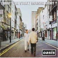 Oasis: (What's The Story) Morning Glory Remastered