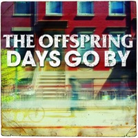 Offspring, The: Days Go By