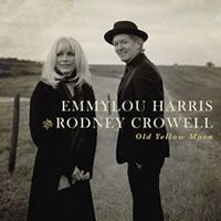 Harris, Emmylou & Rodney Crowell: Old Yellow Moon
