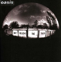 Oasis: Don't Believe The Truth (Vinyl)