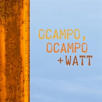 Ocampo, Ocampo + Watt: Better Than A Dirt Nap (Vinyl)